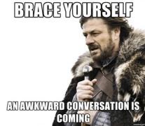 Awkward-Conversation-Is-Coming